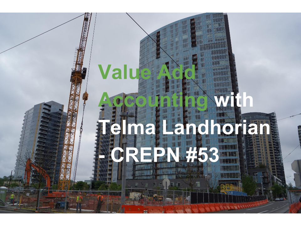 Value Add Accounting with Telma Landhorian - CREPN #53
